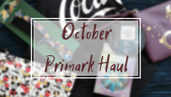 October Primark Haul Title